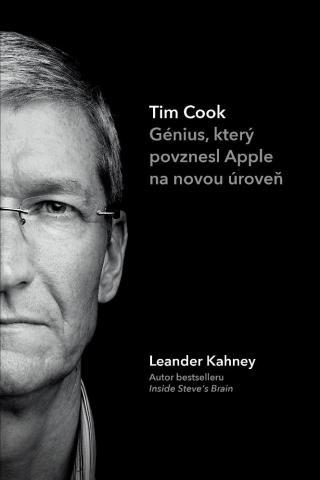 Tim Cook -- Génius, který povznesl Apple na novou úroveň [E-kniha]